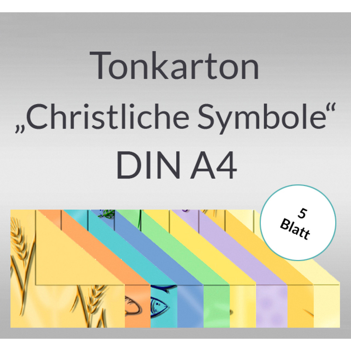 """Tonkarton """"Christliche Symbole"""" DIN A4 - 5 Blatt"""
