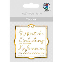 """Topper """"Herzliche Einladung zu meiner Konfirmation"""" weiß/gold - Motiv 25"""