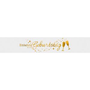 """Banderolen """"Einladung zu meinem Geburtstag"""" weiss/gold - Motiv 02"""