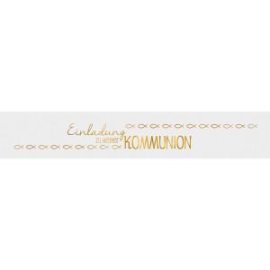 """Banderolen """"Einladung zu meiner Kommunion"""" weiß/gold - Motiv 10"""